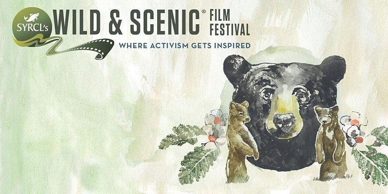 Dan River Basin Association Presents SYRCL's Wild & Scenic Film Festival On Tour