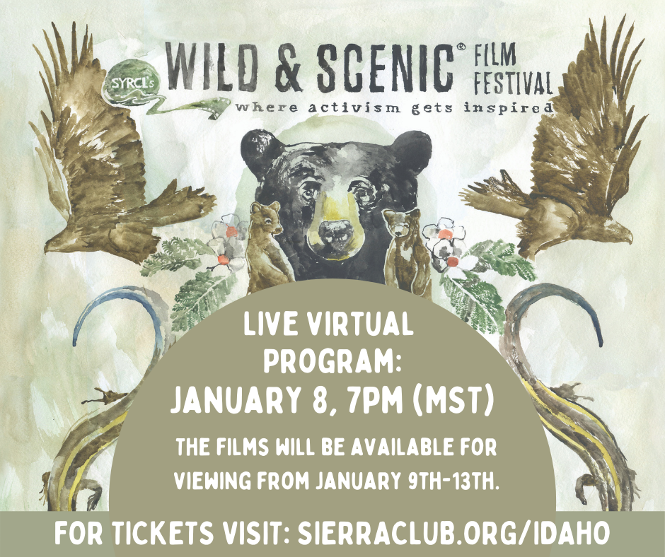 Idaho Chapter Sierra Club Presents SYRCL's Wild & Scenic Film Festival