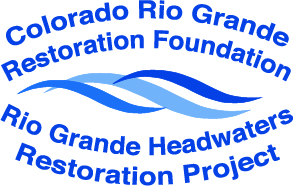 Rio Grande Headwaters Restoration Project
