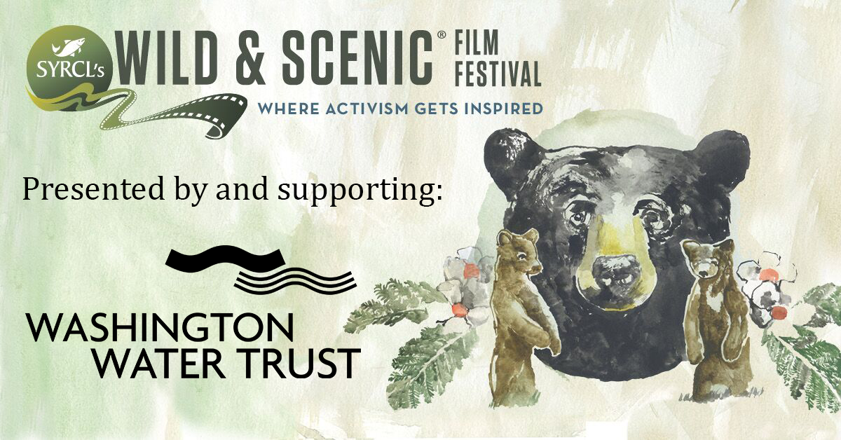 Wild & Scenic Film Festival On Tour from Seattle