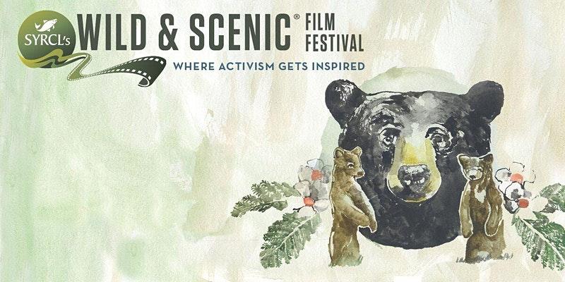 Shore Rivers Presents SYRCL's Wild & Scenic Film Festival!