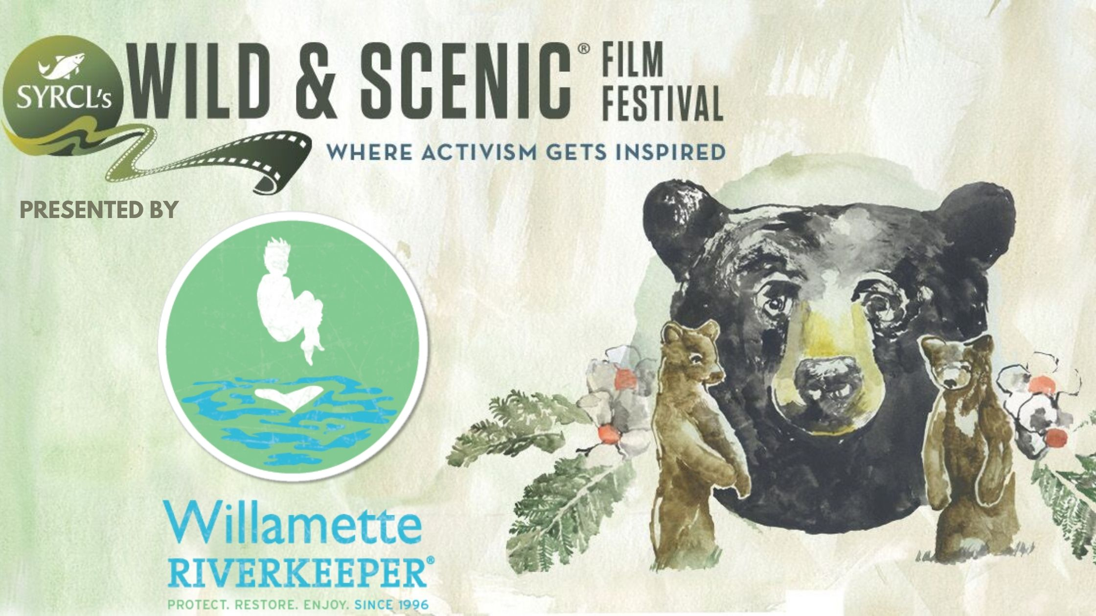 Willamette Riverkeeper Presents SYRCL's Wild & Scenic Film Festival
